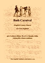 Náhled titulu - Zapletal Petr (*1965) - Bath Carnival (English Country Dance) - arrangement